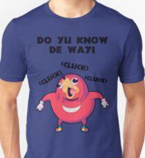 Do Yu Know De Way? Unisex T-Shirt