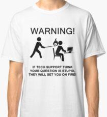 Tech support funny T shirt Classic T-Shirt