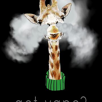Ω VAPE  | Got Vape Giraffe  by IconicTee