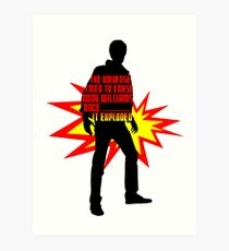 Rory Williams Exploded the Universe Art Print