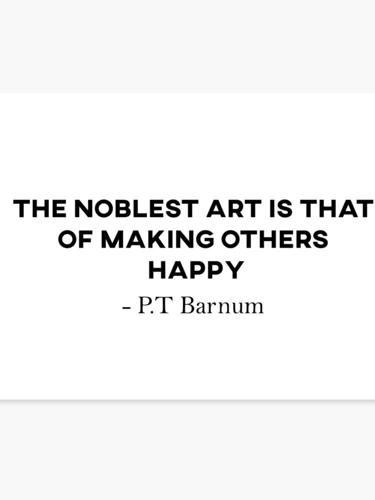 c41af7cbe12fb P.T Barnum Quote - The Greatest Showman | Canvas Print