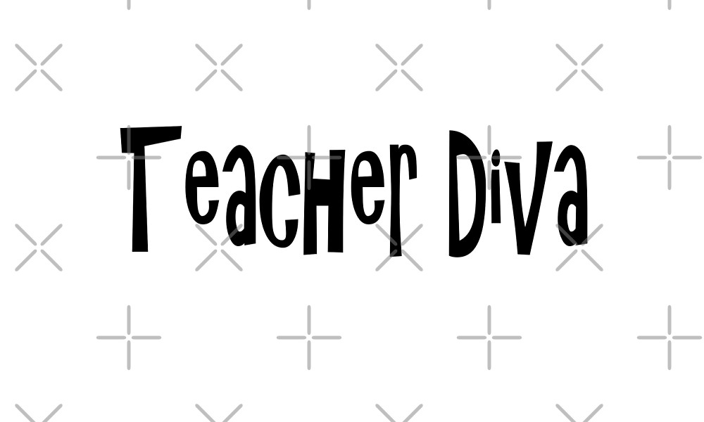 Teacher Diva - Funny Teacher T Shirt  by greatshirts