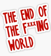Netflix The End Of The Fucking World Sticker