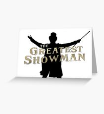 The Greatest Showman - Silhouette and Logo Greeting Card