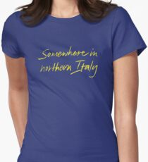 "Call Me By Your Name ""Somewhere In Northern Italy"" Women's Fitted T-Shirt"