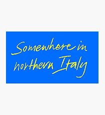 """Call Me By Your Name """"Somewhere In Northern Italy"""" Photographic Print"""
