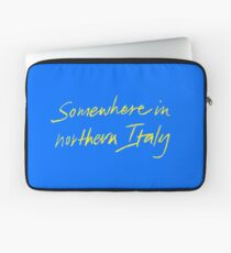 "Call Me By Your Name ""Somewhere In Northern Italy"" Laptop Sleeve"