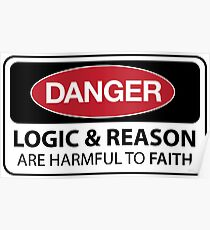 DANGER Logic and Reason are harmful to faith Poster