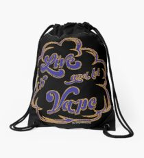 Ω VAPE  | Live and Let Vape Drawstring Bag