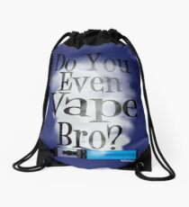 Ω VAPE  | Do You Even Vape Bro Drawstring Bag
