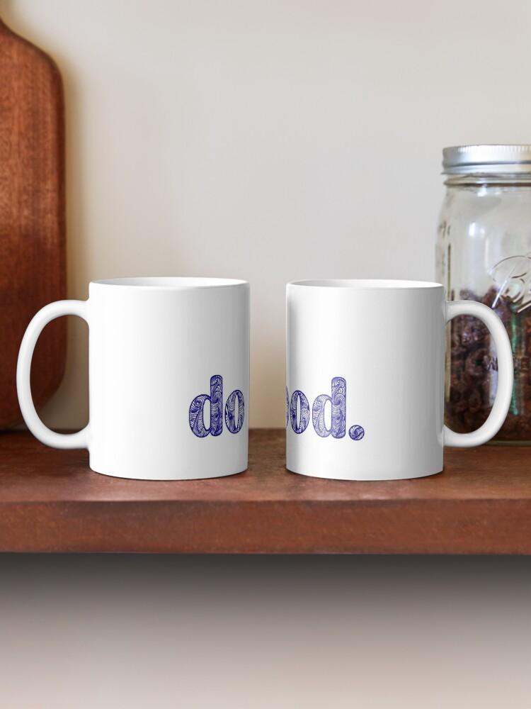 Alternate view of DO GOOD  Mug