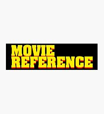 Movie Reference - Pulp Fiction Photographic Print