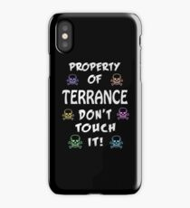 Property of Terrance iPhone Case