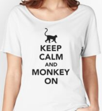 Keep calm and monkey on Women's Relaxed Fit T-Shirt