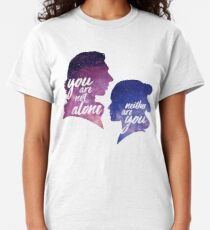 Reylo - You are not alone | Neither are you Classic T-Shirt