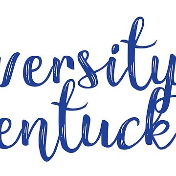 University of Kentucky by kphoff