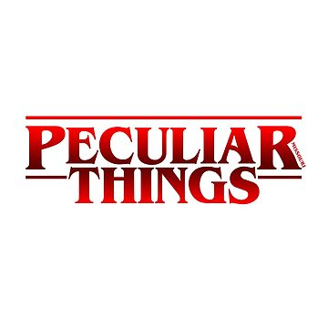 Peculiar Things Filled by cdavenport4