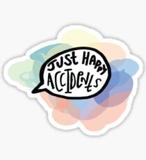 Just Happy Accidents Sticker