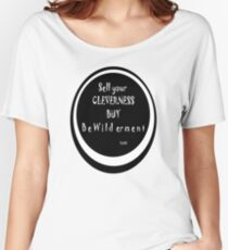 Rumi Quote: Sell and Buy Women's Relaxed Fit T-Shirt