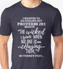 White Proverbs 28:1 I Wanted to Go Jogging but Lazy Unisex T-Shirt