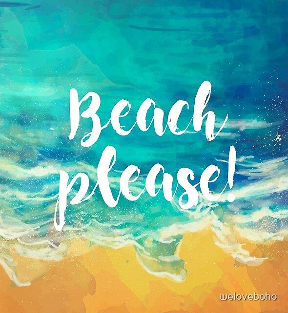 Beach Please! by weloveboho