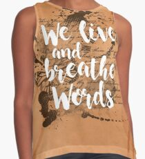 We live and breathe words Blusa sin mangas