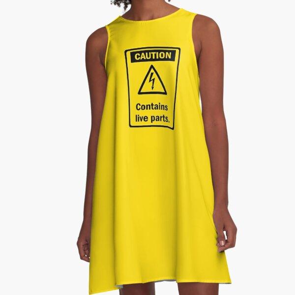 Caution - Contains live parts. A-Line Dress