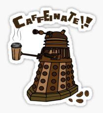 Coffeinate!  Sticker