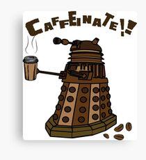 Coffeinate!  Canvas Print