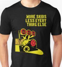 More Skids - Blower Unisex T-Shirt