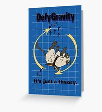 Defy Gravity Greeting Card