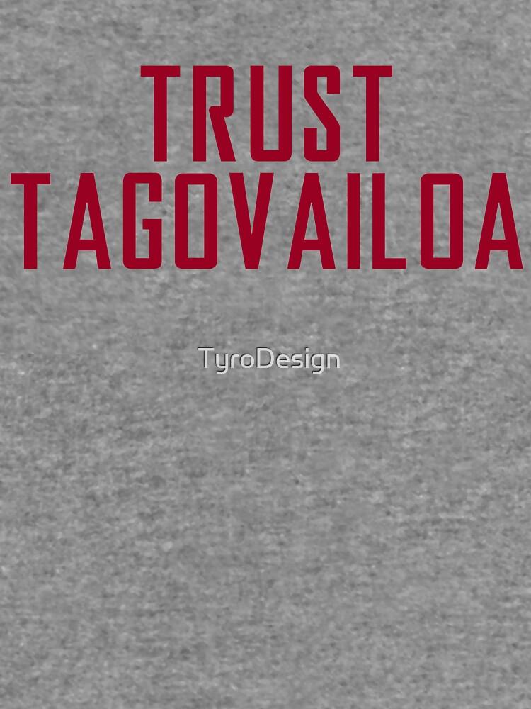 Trust Tagovailoa Bama Football Championship by TyroDesign