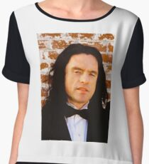 Tommy Wiseau The Room Chiffon Top
