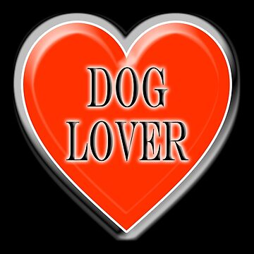 DOG, Dogs, Pets, Dog Lover, at heart, Walkies, BLACK by TOMSREDBUBBLE