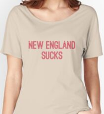 New England Sucks (Red Text) Women's Relaxed Fit T-Shirt