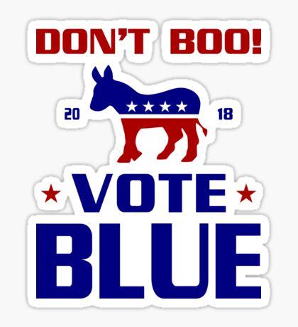 Dont Boo Vote Blue 2018 Sticker