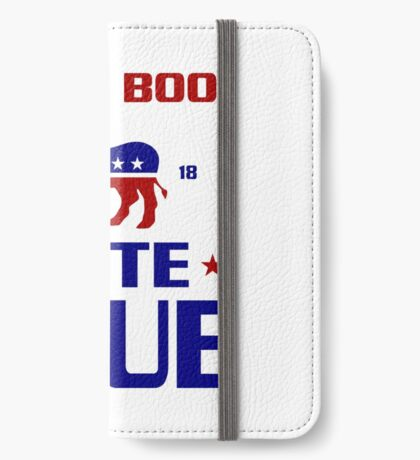 Dont Boo Vote Blue 2018 iPhone Wallet