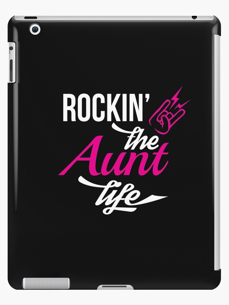 \'Aunt Rocking The Aunt Life Best Family Love Funny Quotes Gift\' iPad  Case/Skin by modernmerch