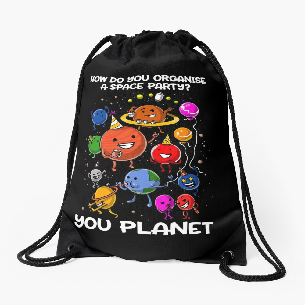 How Do You Organize A Space Party You Planet Astronomy