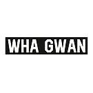 Wha Gwan... by Wave Lords United