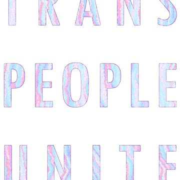 Trans People Unite by taszyn