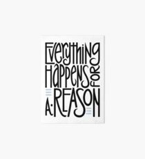 Everything Happens for a Reason Art Board