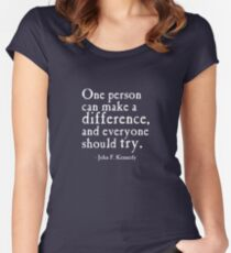 One person can make a difference. Women's Fitted Scoop T-Shirt