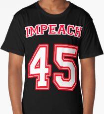 Impeach 45 Long T-Shirt