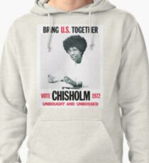 Shirley Chisholm for President Pullover Hoodie