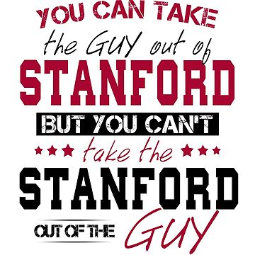 You can't take the Stanford out of the guy by Sregge