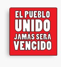 EL PUEBLO UNIDO JAMAS SERA VENCIDO Canvas Print