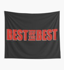 The Best of the Best Wall Tapestry
