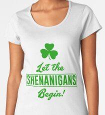 Let The Shenanigans Begin Women's Premium T-Shirt