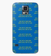 Ruf mich mit deinem Namen an Hülle & Skin für Samsung Galaxy